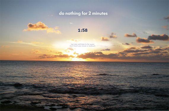 donothingfor2minutes - отдохнуть, расслабиться, отвлечься